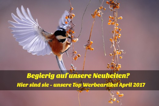Top-Werbeartikelneuheiten April 2017 von world of innovation